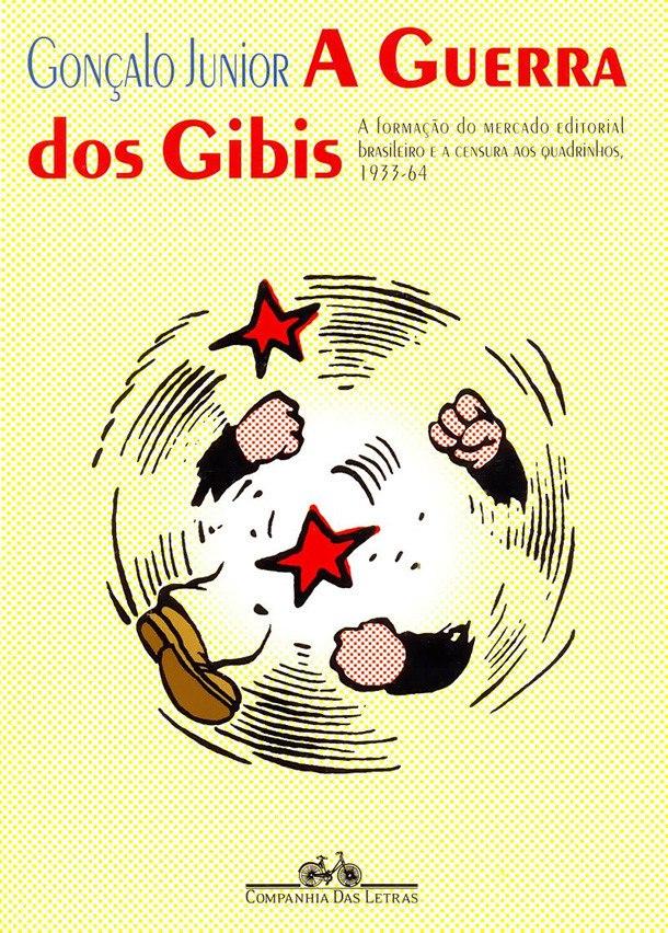 a-guerra-dos-gibis-goncalo-junior-lacrado-290601-MLB20358127198_072015-F