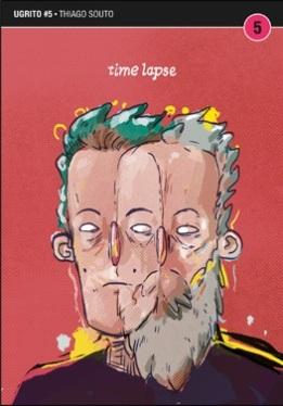Ugrito #5: Time Lapse, de Thiago Souto